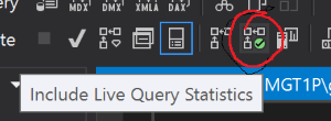 SSMS Live Query Statistics Button